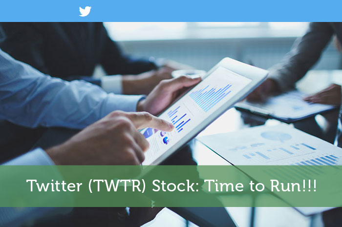 Twitter (TWTR) Stock: Time to Run!!!