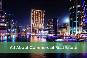 All About Commercial Real Estate