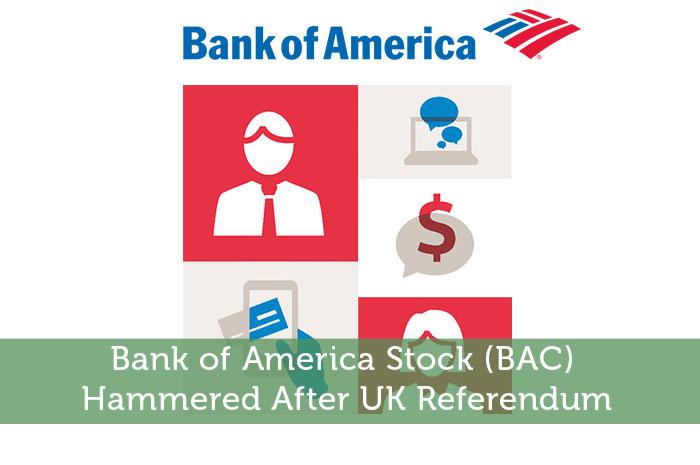Bank of America Stock (BAC) Hammered After UK Referendum