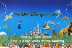 Disney (DIS) Stock: This Is a Big Week in the Making