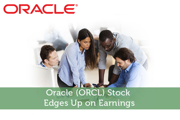Oracle (ORCL) Stock Edges Up on Earnings