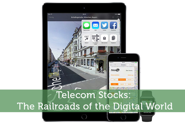 Telecom Stocks: The Railroads of the Digital World