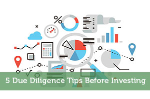 5 Due Diligence Tips Before Investing