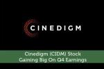 Cinedigm (CIDM) Stock: Gaining Big On Q4 Earnings