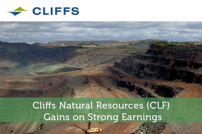 Cliffs Natural Resources (CLF) Gains on Strong Earnings