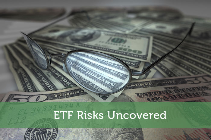 ETF Risks Uncovered