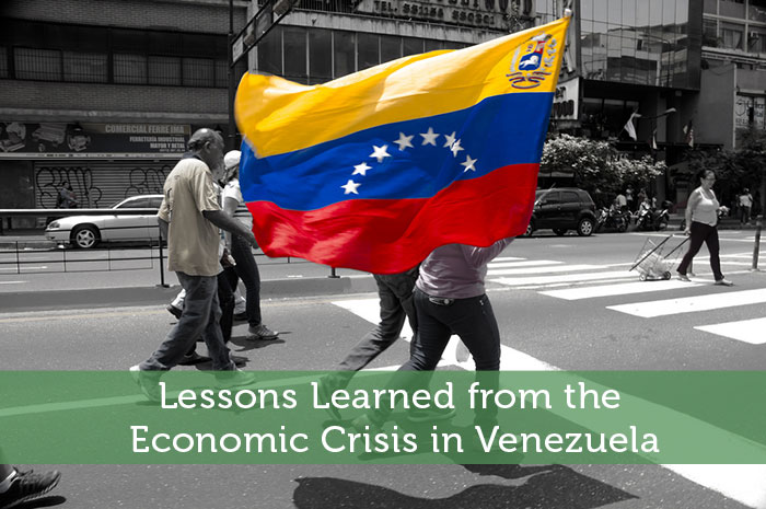 Lessons Learned from the Economic Crisis in Venezuela