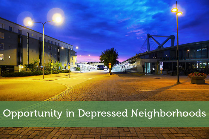 Opportunity in Depressed Neighborhoods