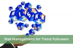 Risk Management for Trend Followers