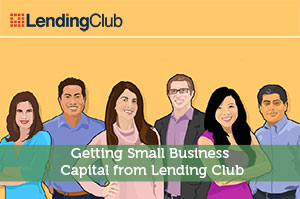 Getting Small Business Capital from Lending Club