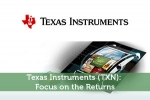 Texas Instruments (TXN): Focus on the Returns
