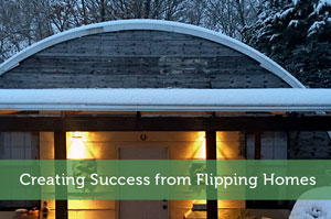 Creating Success from Flipping Homes