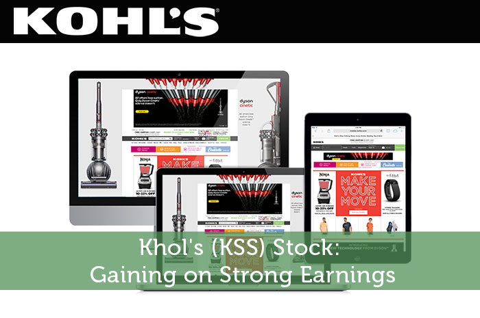 Khol's (KSS) Stock: Gaining on Strong Earnings