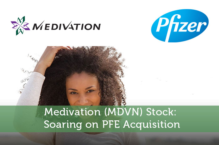Medivation (MDVN) Stock: Soaring on PFE Acquisition