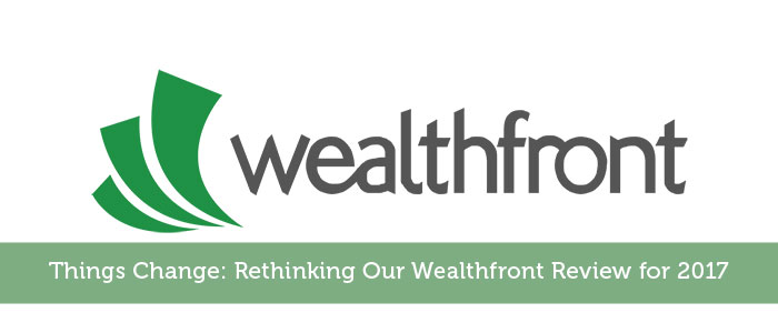 Things Change: Rethinking Our Wealthfront Review for 2017