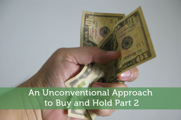 An Unconventional Approach to Buy and Hold Part 2