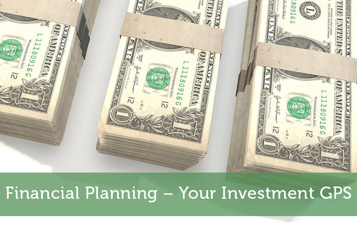 Financial Planning – Your Investment GPS