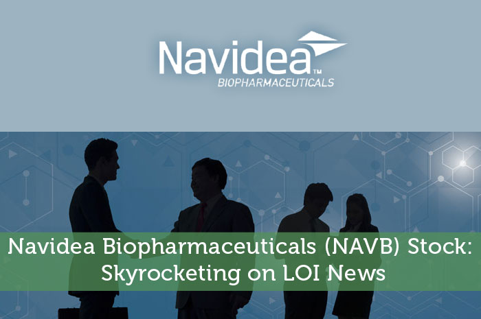 Navidea Biopharmaceuticals (NAVB) Stock: Skyrocketing on LOI News