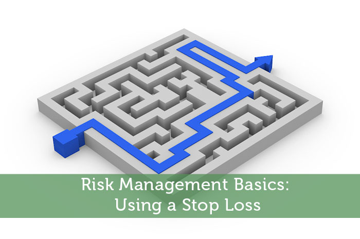 Risk Management Basics: Using a Stop Loss