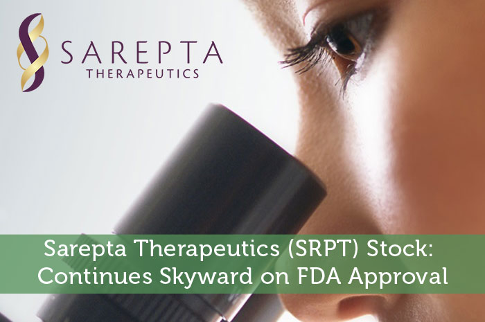 Sarepta Therapeutics (SRPT) Stock: Continues Skyward on FDA Approval