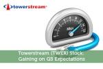 Towerstream (TWER) Stock: Gaining on Q3 Expectations