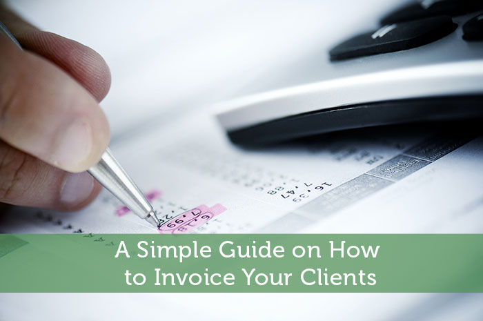 A Simple Guide On How To Invoice Your Clients  How To Invoice Clients