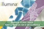 Illumina (ILMN) Stock: Falling Hard on Q3 & Q4 Guidance