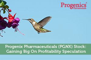 Progenix Pharmaceuticals (PGNX) Stock: Gaining Big On Profitability Speculation