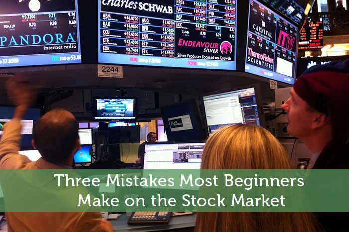 Three Mistakes Most Beginners Make on the Stock Market