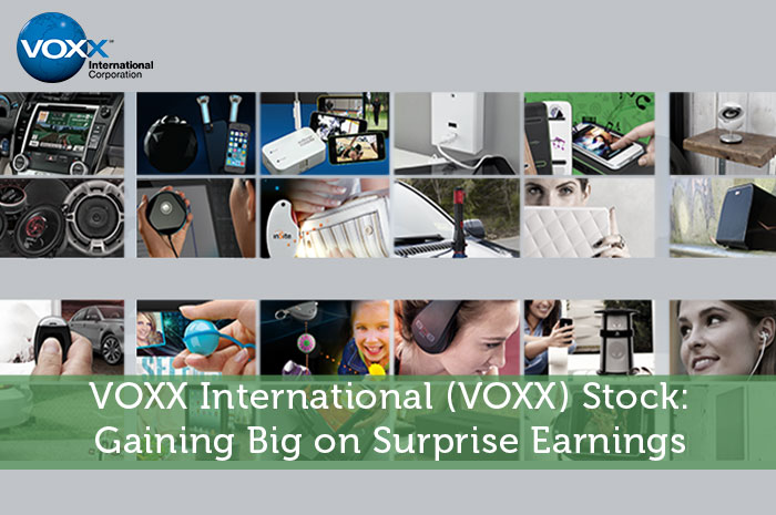 VOXX International (VOXX) Stock: Gaining Big on Surprise Earnings
