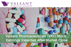 Valeant Pharmaceuticals (VRX) Stock: Earnings Expected After Market Close