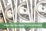 What Are the Major Types of Bonds?