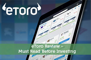 eToro Review - Must Read Before Investing