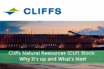 Cliffs Natural Resources (CLF) Stock: Why It's up and What's Next