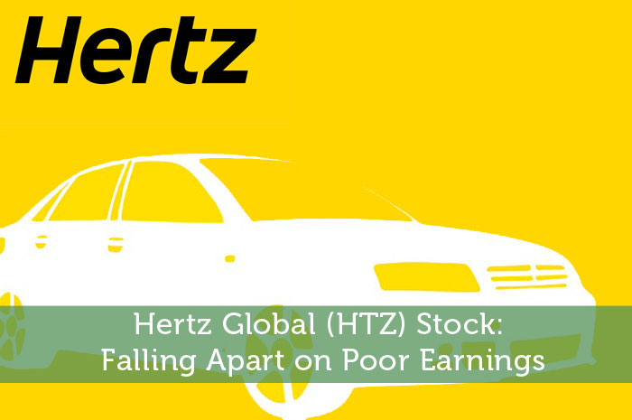 Hertz Global (HTZ) Stock: Falling Apart on Poor Earnings