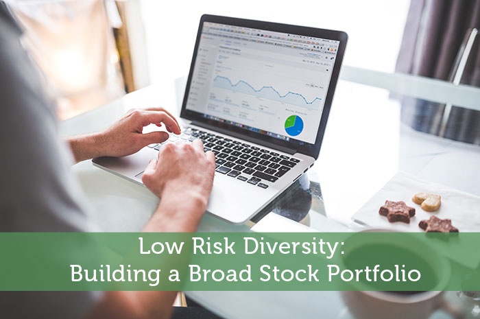 Low Risk Diversity: Building a Broad Stock Portfolio