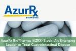 AzurRx BioPharma (AZRX) Stock: An Emerging Leader to Treat Gastrointestinal Disease