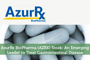 AzurRx BioPharma (AZRX) Stock: An Emerging Leader to Treat Gastrointestinal Disease