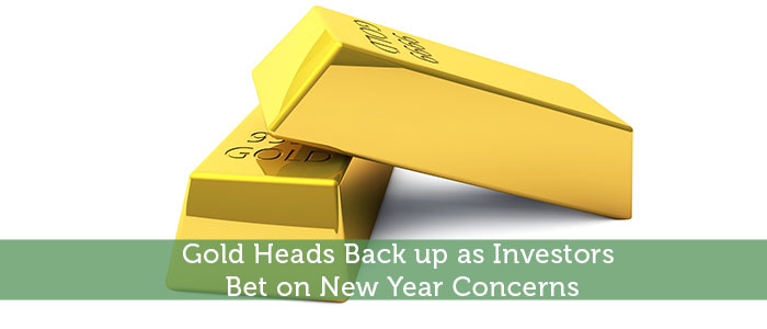 Gold Heads Back up as Investors Bet on New Year Concerns