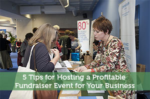 5 Tips for Hosting a Profitable Fundraiser Event for Your Business