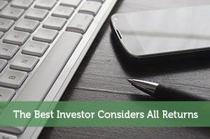 The Best Investor Considers All Returns