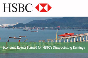 Economic Events Blamed for HSBC's Disappointing Earnings