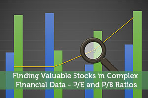 Finding Valuable Stocks in Complex Financial Data - P/E and P/B Ratios