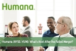Humana (NYSE: HUM): What's Next After the Failed Merger?