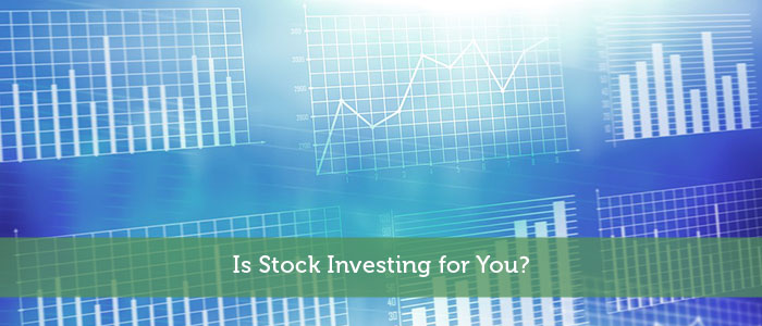 Is Stock Investing for You?
