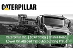 Caterpillar Inc. | $CAT Stock | Shares Head Lower On Alleged Tax & Accounting Fraud
