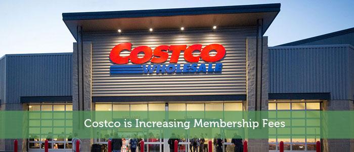 Costco is Increasing Membership Fees