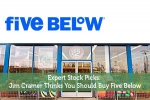 Expert Stock Picks: Jim Cramer Thinks You Should Buy Five Below