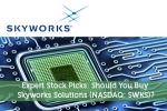 Expert Stock Picks: Should You Buy Skyworks Solutions (NASDAQ: SWKS)?