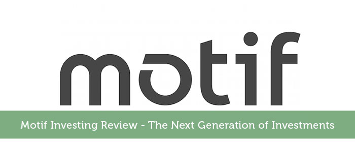 Motif Investing Review - The Next Generation of Investments